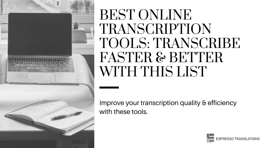 Best Online Transcription Tools: Transcribe Faster & Better With This List