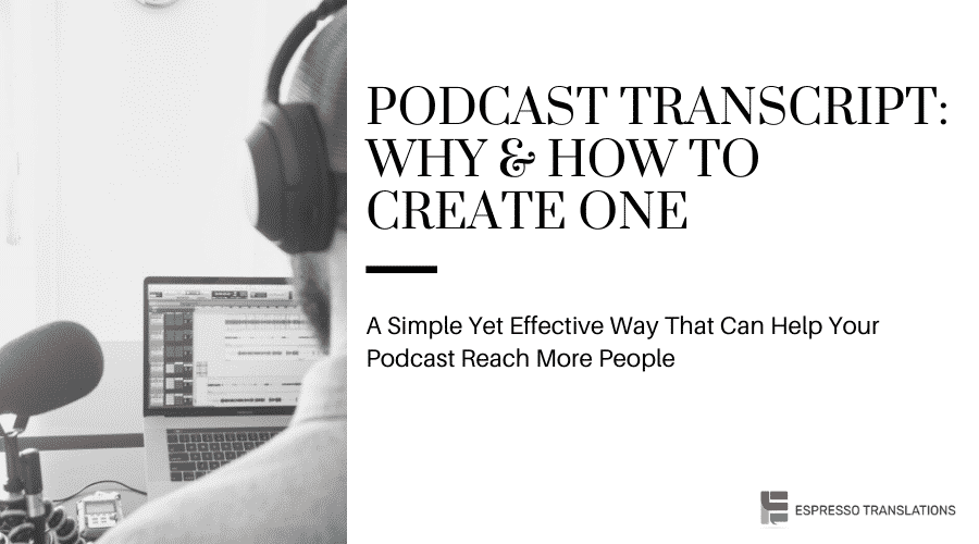 Podcast Transcript: Why & How To Create One