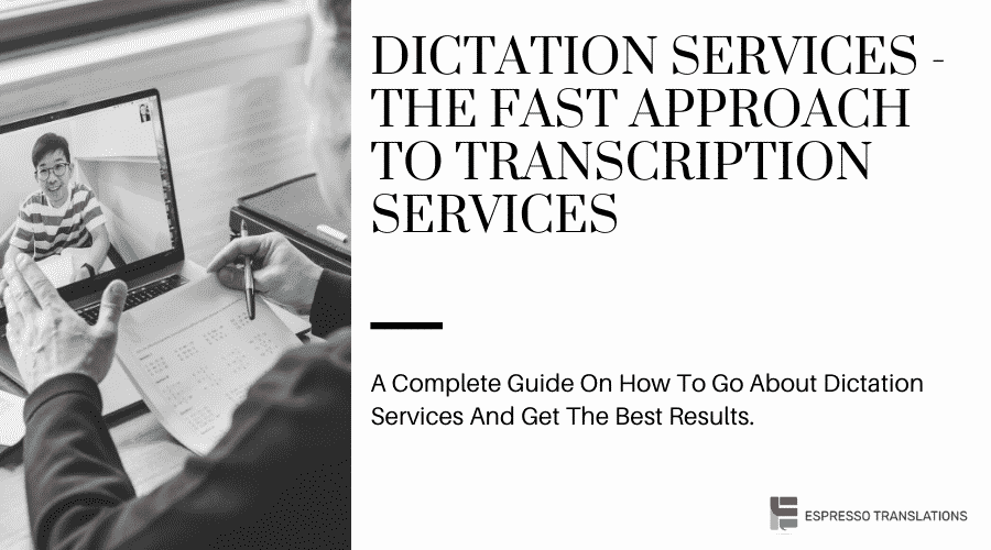 Dictation Services - The Fast Approach To Transcription Services