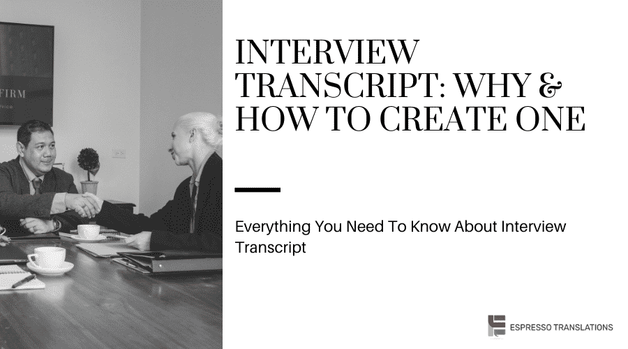 Interview Transcript_ Why & How To Create One