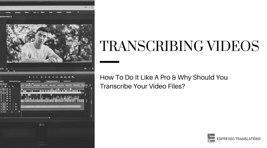 Transcribing Videos - How To Do It Like A Pro
